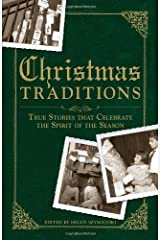 Christmas Traditions: True Stories that Celebrate the Spirit of the Season Paperback