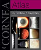 Cornea Atlas: Expert Consult - Online and Print, 3e