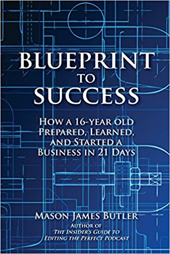 Buy blueprint to success how a 16 year old prepared learned and buy blueprint to success how a 16 year old prepared learned and started a business in 21 days book online at low prices in india blueprint to success malvernweather Choice Image