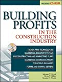 img - for Building Profits in The Construction Industry book / textbook / text book