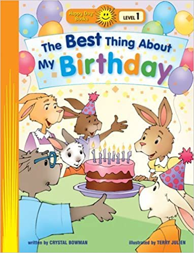 Book The Best Thing about My Birthday (Happy Day) by Bowman, Crystal (2014)
