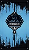 Temps glaciaires par Fred Vargas