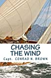 Chasing the Wind, Jr Brown, 0976990369
