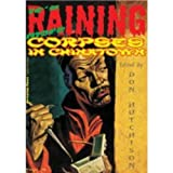 img - for It's Raining More Corpses In Chinatown book / textbook / text book