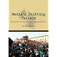 Media's Shifting Terrain: Five years that transformed the way India Communicates