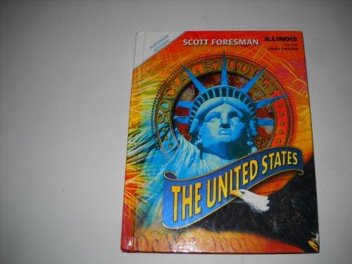 Scott Foresman Social Studies: The United States Illinois Platinum Edition