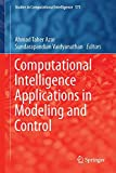 Computational Intelligence Applications in Modeling and Control, , 3319110160