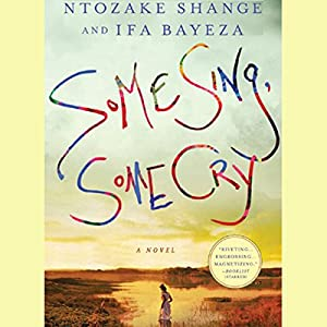 Some Sing, Some Cry Audiobook