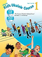 Kid's Ukulele Course 1: The Easiest Ukulele Method Ever! (Book, CD & DVD)