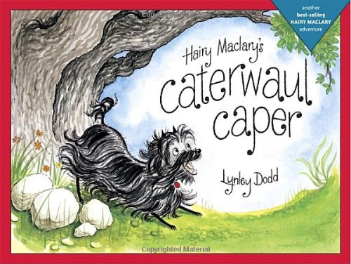 Hairy Maclary's Caterwaul Caper (Hairy Maclary Adventures)