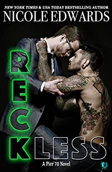 Reckless (Pier 70 Book 1) by [Edwards, Nicole]