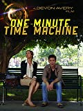 One Minute Time Machine