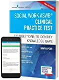 Social Work ASWB Clinical Practice Test: 170 Questions to Identify Knowledge Gaps (Book + Free App)