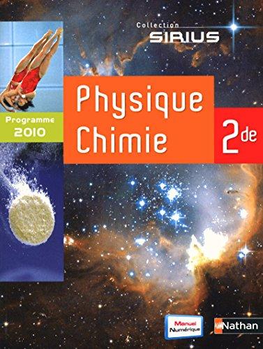 Physique Chimie 2de (format compact) 2010 - Livre de l'élève (SIRIUS) (French Edition)
