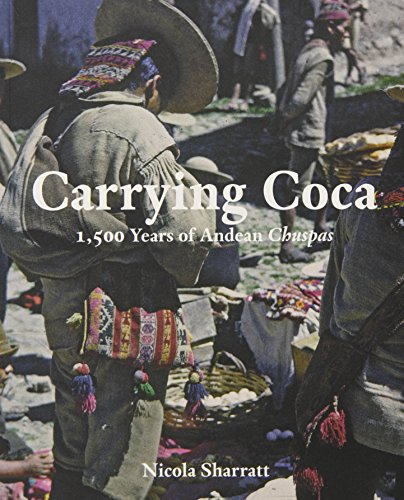 Carrying Coca: 1,500 Years of Andean Chuspas (Bard Graduate Center)
