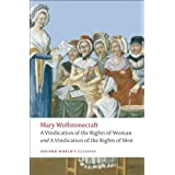 A Vindication of the Rights of Men; A Vindication of the Rights of Woman; An Historical and Moral View of the French Revoluti