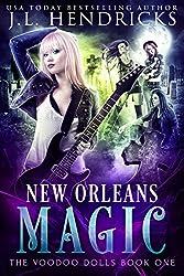 New Orleans Magic: Urban Fantasy Series (The Voodoo Dolls Book 1)