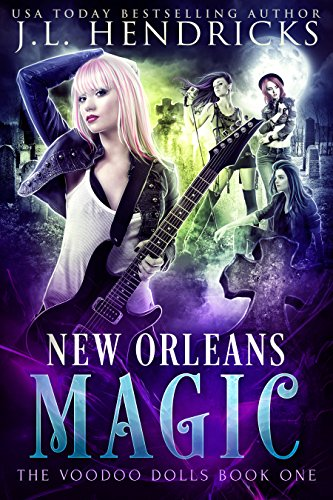 New Orleans Magic: Urban Fantasy Series (The Voodoo Dolls Book 1) by [Hendricks, J.L.]