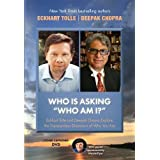 "Who Is Asking 'Who Am I?"": Eckhart Tolle and Deepak Chopra Explore the Transcendent Dimension of Who You Are"