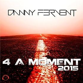 Danny Fervent-4 A Moment 2015