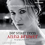 Die staat teen Anna Bruwer [The State Vs Anna Bruwer] | Anchien Troskie
