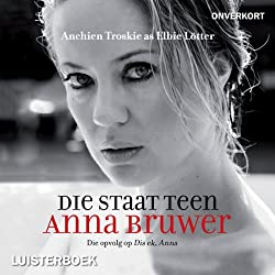 Die staat teen Anna Bruwer [The State Vs Anna Bruwer]