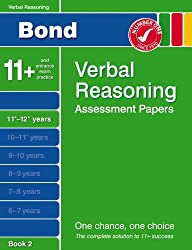 Bond Assessment Papers in Verbal Reasoning 11-12+ years Book 2 by Bayliss, Jane New Edition [28 June 2007]