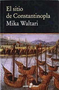 El sitio de Constantinopla par Waltari