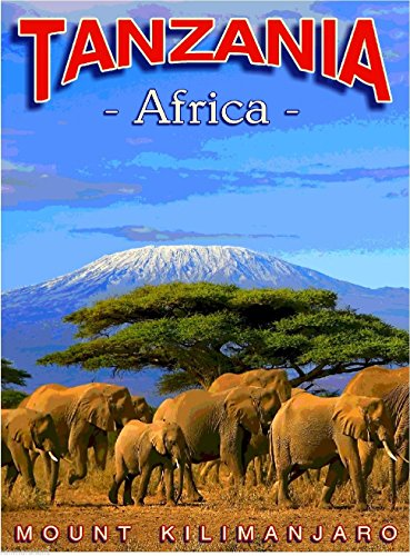 Tanzania Africa Mount Kilimanjaro Travel Art Collectible Poster