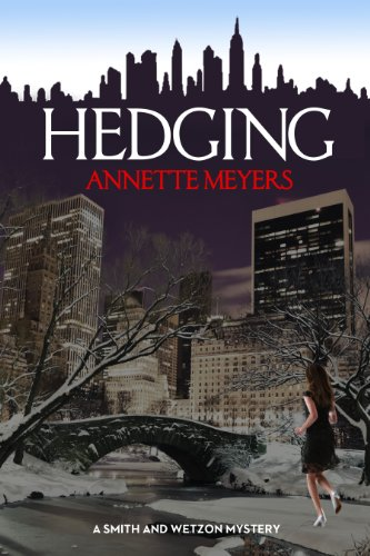 Hedging (A Smith and Wetzon Mystery Book 8)