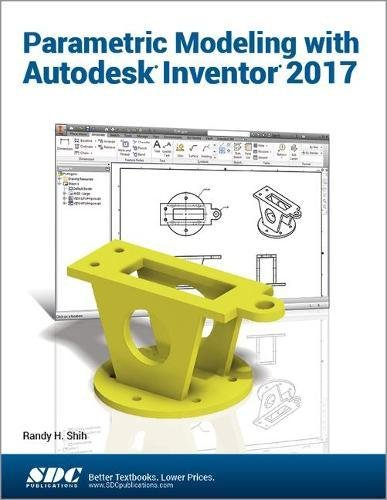 Parametric Modeling with Autodesk Inventor 2017 for sale  Delivered anywhere in USA