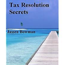 Tax Resolution Secrets