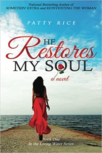 He Restores My Soul (Living Water Book 1)