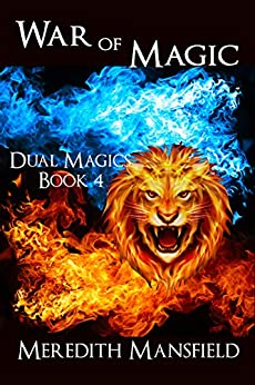 War of Magic (Dual Magics Book 4) by [Mansfield, Meredith]