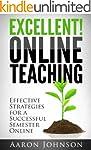 Excellent Online Teaching: Effective...