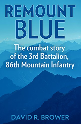 Mountain Infantry 10th Division (Remount Blue: The Combat Story of the 3rd Battalion, 86th Mountain Infantry)