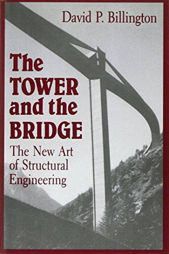 The Tower and the Bridge: The New Art of Structural Engineering