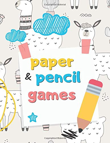 Pencil & Paper Games Book: Best Pen And Paper Games For Kids Excellent For Traveling!