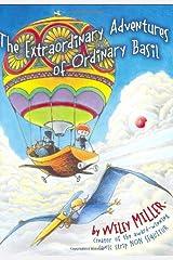 Extraordinary Adventures of Ordinary Basil