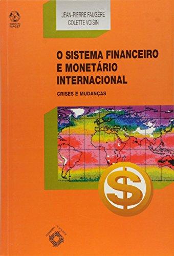O Sistema Financeiro e Monetário Internacional