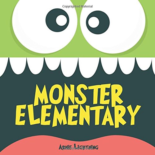 Monster Elementary: A Cute Story About Being Your Best - Cute Halloween Story