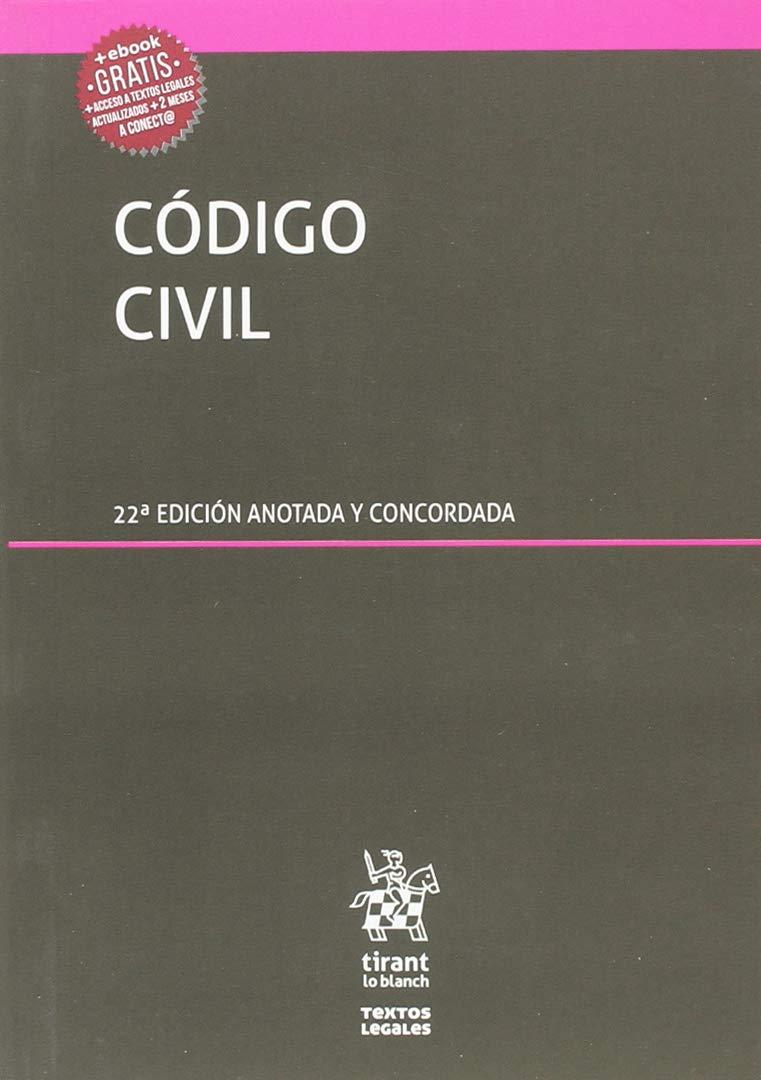 Código Civil 22ª Edición 2018 Anotada y concordada Textos Legales: Amazon.es: Blasco Gascó, Francisco de Paula: Libros