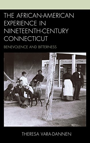 the-african-american-experience-in-nineteenth-century-connecticut-benevolence-and-bitterness