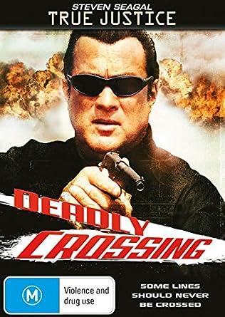 True Justice Deadly Crossing | Steven Seagal | NON-UK Format