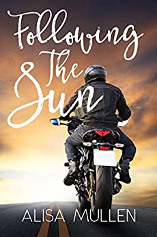 Following the Sun: A Novel by [Mullen, Alisa]