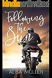 Following the Sun: A Novel