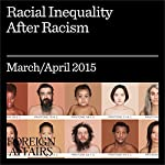 Racial Inequality After Racism | Fredrick C. Harris,Robert C. Lieberman