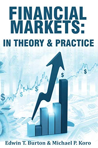 Financial Markets: In Theory and Practice (Finance Theory And Practice)