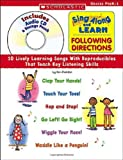 img - for book & cd: Sing Along and Learn: Following Directions: 10 Lively Learning Songs With Reproducibles That Teach Key Listening Skills book / textbook / text book