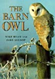 The Barn Owl, Mike Read and Jake Allsop, 0713723491